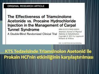 KTS Tedavisinde  Triamsinolon Asetonid  ile  Prokain HCl'nin  etkinliğinin karşılaştırılması