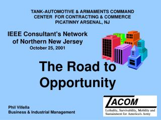 TANK-AUTOMOTIVE & ARMAMENTS COMMAND CENTER  FOR CONTRACTING & COMMERCE PICATINNY ARSENAL, NJ