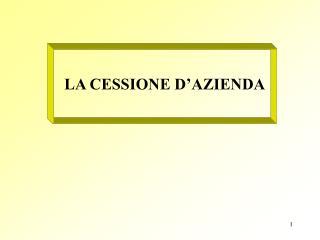 LA CESSIONE D'AZIENDA