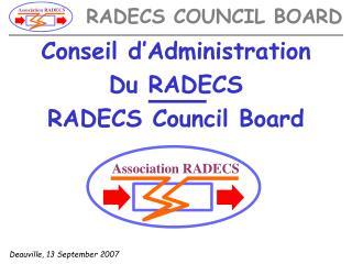 Conseil d'Administration Du RADECS RADECS Council Board