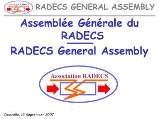 Assemblée Générale du RADECS RADECS General Assembly