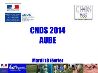 CNDS 2014 AUBE Mardi 18 février