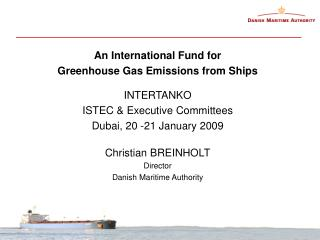 An International Fund for Greenhouse Gas Emissions from Ships INTERTANKO