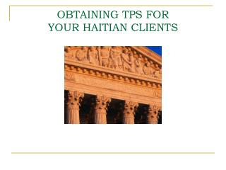OBTAINING TPS FOR  YOUR HAITIAN CLIENTS