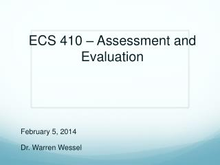 ECS 410 – Assessment and Evaluation