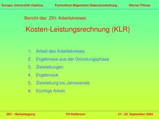 ZKI � Herbsttagung FH Heilbronn      27.- 29. September 2004