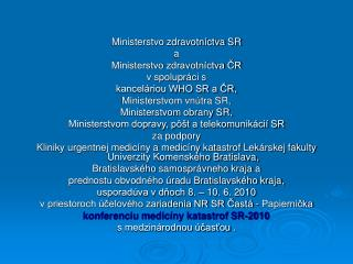 Ministerstvo zdravotníctva SR a Ministerstvo zdravotníctva ČR v spolupráci s