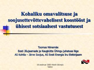 Kohaliku omavalitsuse ja soojusettevõttevahelisest koostööst ja ühisest sotsiaalsest vastutusest