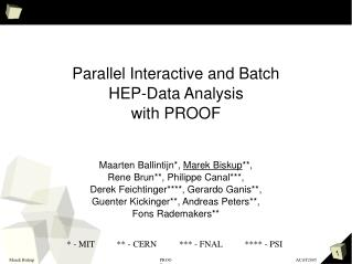 Parallel Interactive and Batch  HEP-Data Analysis  with PROOF