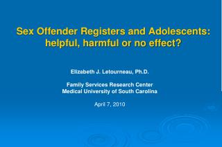Sex Offender Registers and Adolescents: helpful, harmful or no effect?
