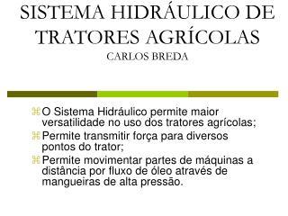 SISTEMA HIDRÁULICO DE TRATORES AGRÍCOLAS CARLOS BREDA