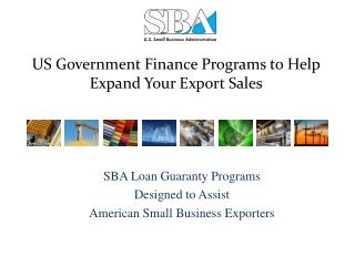 US Government Finance Programs to Help Expand Your Export Sales