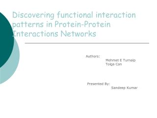Discovering functional interaction patterns in Protein-Protein Interactions Networks