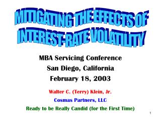 MBA Servicing Conference San Diego, California February 18, 2003