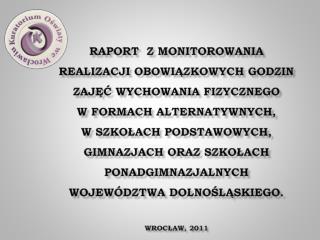 /podstawa prawna: rozporządzenie Ministra Edukacji Narodowej z dnia 19 sierpnia 2009 r.