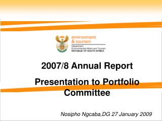 2007/8 Annual Report Presentation to Portfolio Committee