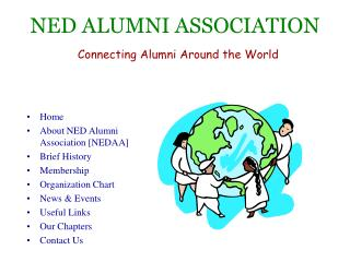 NED ALUMNI ASSOCIATION Connecting Alumni Around the World