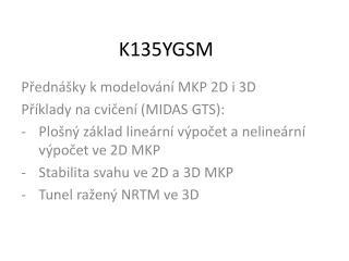K135YGSM