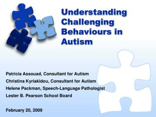 Understanding Challenging Behaviours in Autism