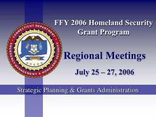 FFY 2006 Homeland Security Grant Program