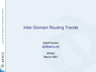 Inter-Domain Routing Trends