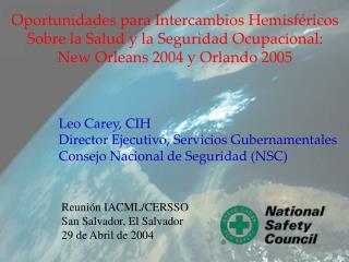 Oportunidades para Intercambios Hemisféricos Sobre la Salud y la Seguridad Ocupacional: