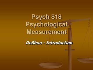 Psych 818 Psychological Measurement