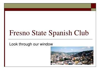 Fresno State Spanish Club