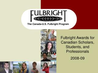 The Canada-U.S. Fulbright Program