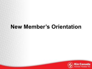 New Member's Orientation