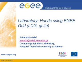 Laboratory: Hands using EGEE Grid (LCG, gLite)