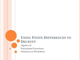 Using Finite Differences to Decrypt