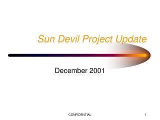Sun Devil Project Update