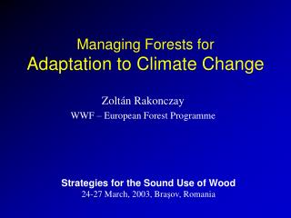 Managing Forests for Adaptation to Climate Change