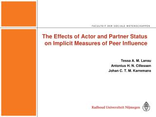 The Effects of Actor and Partner Status on Implicit Measures of Peer Influence