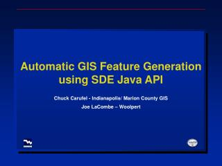 Automatic GIS Feature Generation using SDE Java API