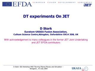 DT experiments On JET