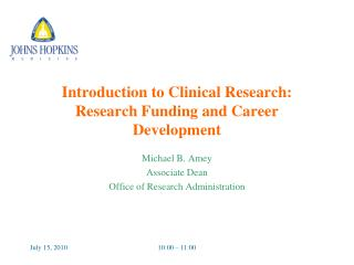 Introduction to Clinical Research: Research Funding and Career Development