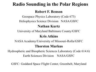 Radio Sounding in the Polar Regions