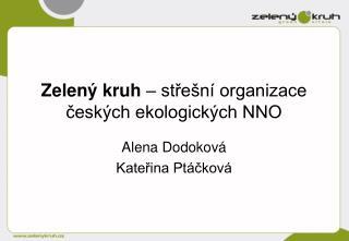 Zelený kruh  – střešní organizace českých ekologických NNO