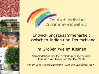 Entwicklungszusammenarbeit zwischen Indien und Deutschland – im Großen wie im Kleinen