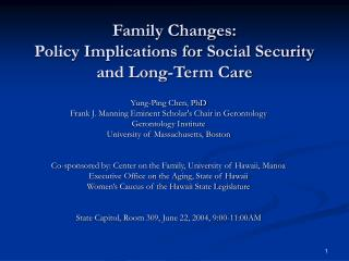 Family Changes:  Policy Implications for Social Security and Long-Term Care