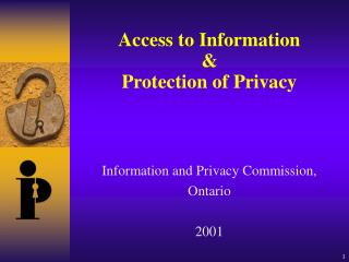 Access to Information & Protection of Privacy