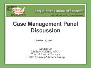 Case Management Panel Discussion