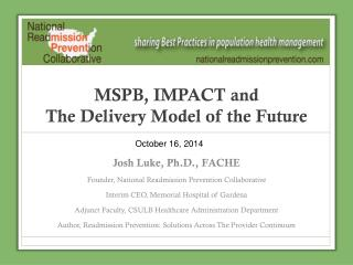MSPB, IMPACT and  The Delivery Model of the Future