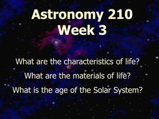 Astronomy 210 Week 3