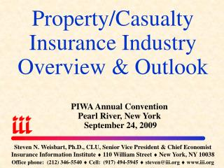 Property/Casualty Insurance Industry Overview & Outlook