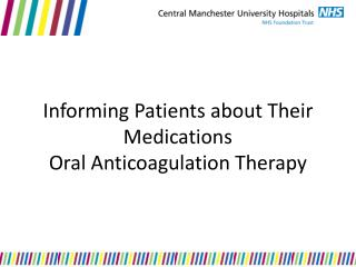 Informing Patients about Their Medications Oral Anticoagulation Therapy