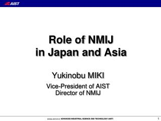 Role of NMIJ in Japan and Asia