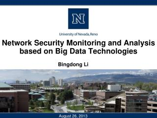 Network Security Monitoring and Analysis  based on Big Data Technologies